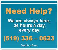 Need Help? We are always here, 24 hours a day, every day. (519336-0623)